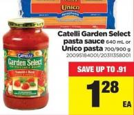 Catelli Garden Select Pasta Sauce 640 Ml Or Unico Pasta 700/900 G
