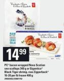 PC Bacon Wrapped Nova Scotian Sea Scallops 340 G Or Gigantico Black Tiger Shrimp - Raw Zipperback 16-20 Per Lb Frozen 400 G