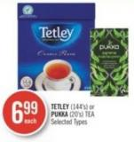 Tetley (144's) or Pukka (20's) Tea