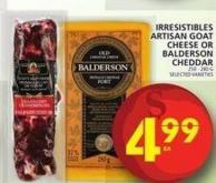 Irresistibles Artisan Goat Cheese Or Balderson Cheddar