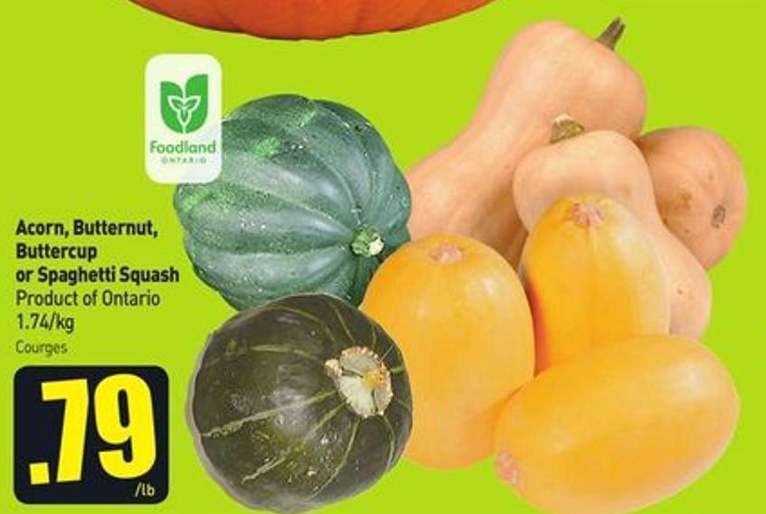 Acorn - Butternut - Buttercup or Spaghetti Squash Product of Ontario 1.74/kg