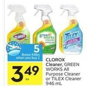 Clorox Cleaner - Green Works All Purpose Cleaner or Tilex Cleaner 946 mL - 5 Air Miles Bonus Miles