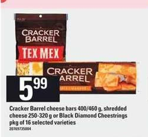 Cracker Barrel Cheese Bars - 400/460 G - Shredded Cheese - 250-320 G Or Black Diamond Cheestrings - Pkg Of 16