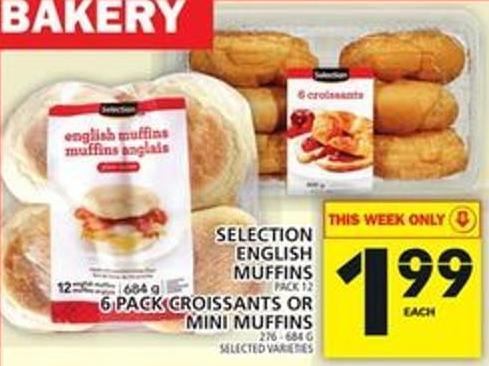 Selection English Muffins Or 6 Pack Croissants Or Mini Muffins