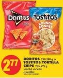 Doritos - 220-280 g or Tostitos Tortilla Chips - 205-295 g
