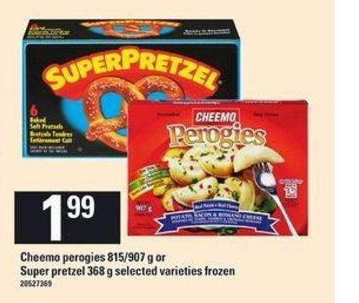 Cheemo Perogies - 815/907 G Or Super Pretzel - 368 G