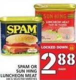 Spam Or Sun Hing Luncheon Meat