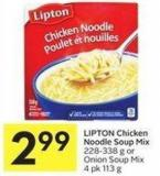Lipton Chicken Noodle Soup Mix 228 338 g or Onion Soup Mix 4 Pk 113 g
