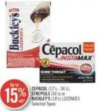 Cepacol (12's-36's) Strepsils (36's) or Buckley's (18's) Lozenges