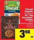 Triscuit Organic - 144-198 G Or PC The Decadent Cookies - 500 G