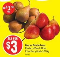 Bosc or Forelle Pears Product of South Africa Extra Fancy Grade 3.31/kg