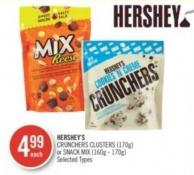 Hershey's  Crunchers Clusters (170g) or Snack Mix (160g - 170g)