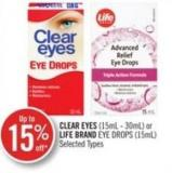 Clear Eyes (15ml - 30ml) or Life Brand Eye Drops (15ml)