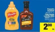 French's Mustard - 325/400 mL - Or Club House Lagrille Bbq Sauce - 435 mL