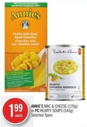 Annie's Mac & Cheese (170g) or PC Hearty Soups (540g)