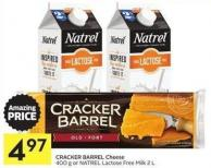 Cracker Barrel Cheese 400 g or Natrel Lactose Free Milk 2 L