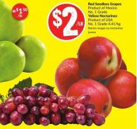 Red Seedless Grapes Product of Mexico - No. 1 Grade Yellow Nectarines Product of USA - No. 1 Grade 4.41/kg