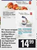 PC Bacon Wrapped Nova Scotian Sea Scallops - 340 G Or PC Gigantico Black Tiger Shrimp - Raw Zipperback - 16-20 Per Lb Frozen - 400 G Frozen