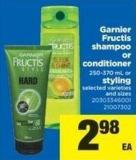 Garnier Fructis Shampoo Or Conditioner - 250-370 Ml Or Styling