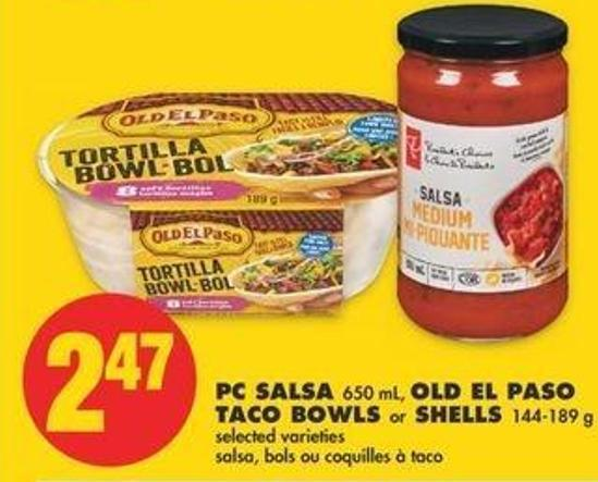 PC Salsa - 650 Ml - Old El Paso Taco Bowls Or Shells - 144-189 G