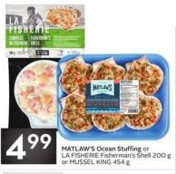 Matlaw's Ocean Stuffing or La Fisherie Fisherman's Shell 200 g or Mussel King 454 g