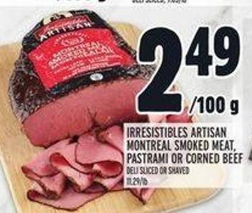 Irresistibles Artisan Montreal Smoked Meat - Pastrami Or Corned Beef