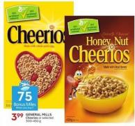 General Mills Cheerios or Selected 300-450 g - 50 Air Miles Bonus Miles
