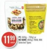 PC (600g - 700g) or No Name (800g) Trail Mix