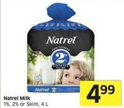 Natrel Milk 1% - 2% or Skim - 4 L
