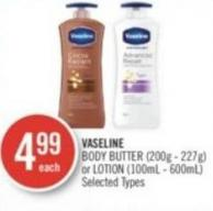 Vaseline Body Butter (200g - 227g) or Lotion (100ml - 600ml)