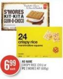 No Name  Crispy Rice (24's) or PC S'mores Kit (600g)