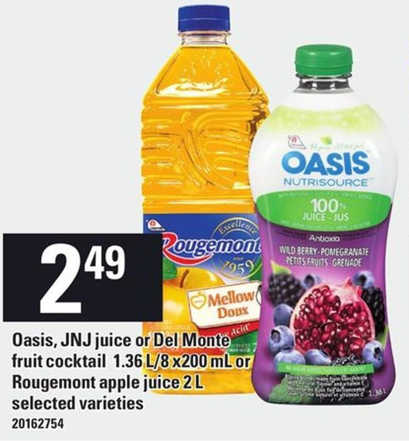 Oasis - Jnj Juice Or Del Monte Fruit Cocktail 1.36 L/8 X200 Ml Or Rougemont Apple Juice 2 L