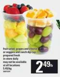 Fruit Salad - Grapes And Cheese Or Veggies And Ranch Dip Cup