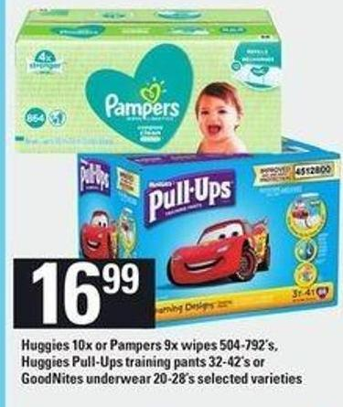 Huggies 10x Or Pampers 9x Wipes 504-792's - Huggies Pull-ups Training Pants - 32-42's Or Goodnites Underwear - 20-28's