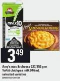 Amy's Mac & Cheese - 227/255 G Or Yofiit Chickpea Milk - 946 Ml