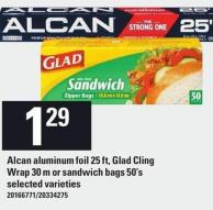 Alcan Aluminum Foil - 25 Ft - Glad Cling Wrap - 30 M or Sandwich Bags - 50's