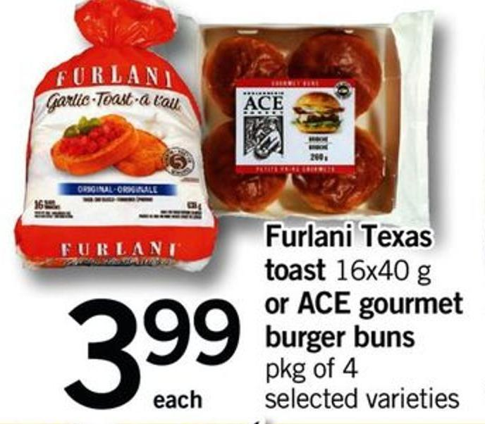 Furlani Texas Toast - 16x40 G Or Ace Gourmet Burger Buns - Pkg Of 4