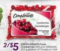 Compliments Fresh Cranberries 340 g or Organic 227 g