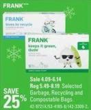 Frank Selected Garbage - Recycling and Compostable Bags