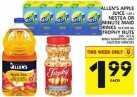Allen's Apple Juice Or Nestea Or Minute Maid Drinks Or Trophy Nuts