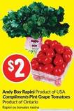 Andy Boy Rapini Product of USA Compliments Pint Grape Tomatoes Product of Ontario