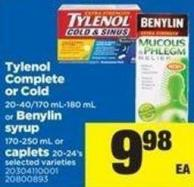 Tylenol Complete Or Cold 20-40/170 Ml-180 Ml Or Benylin Syrup 170-250 Ml Or Caplets 20-24's