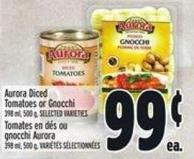 Aurora Diced Tomatoes Or Gnocchi 398 ml - 500 g