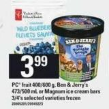 PC Fruit 400/600 G - Ben & Jerry's 473/500 Ml Or Magnum Ice Cream Bars 3/4's