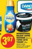 International Delight Coffee Whitener - 946 mL or Yopro Skyr Yogurt - 500 g