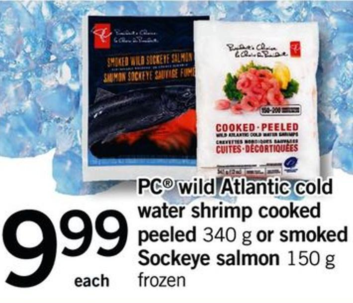 PC Wild Atlantic Cold Water Shrimp Cooked Peeled - 340 G Or Smoked Sockeye Salmon - 150 G