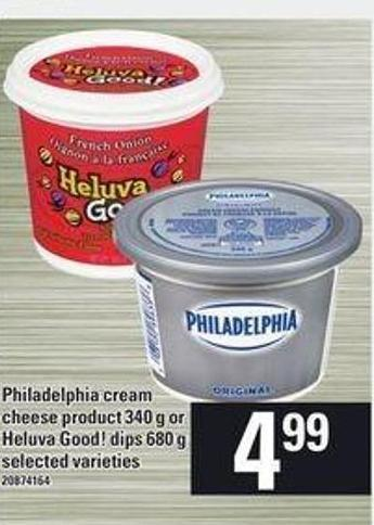 Philadelphia Cream Cheese Product 340 G Or Heluva Good! Dips 680 G