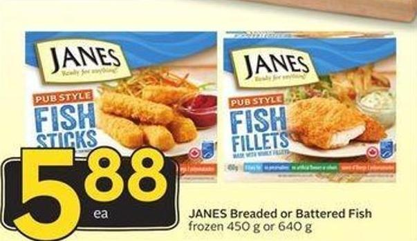 Janes Breaded or Battered Fish