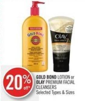 Gold Bond Lotion or Olay Premium Facial Cleansers