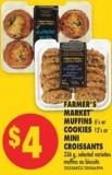 Farmer's Market Muffins - 6's or Cookies - 12's or Mini Croissants - 336 g